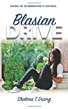 Blasian Drive - Having the Determination to Continue, Shalena Duong, 1461190843