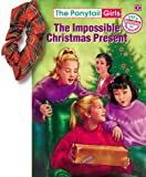 The Impossible Christmas Present, Bonnie Compton Hanson, 1584110309