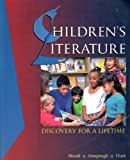 Children's Literature : Discovery for a Lifetime, Stoodt-Hill, Barbara D. and Hunt, Jane H., 0897875400