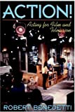 By Robert Benedetti ACTION!: Acting for Film and Television (Trade Ed) [Paperback]