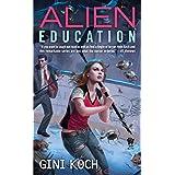 Alien Education (Alien Novels)