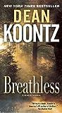 Breathless by Koontz, Dean. (Bantam,2010) [Mass Market Paperback]