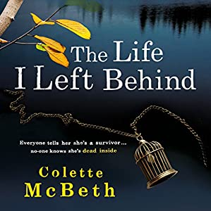 The Life I Left Behind Hörbuch