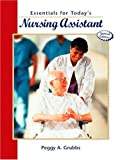 Essentials for Today's Nursing Assistant 9780130990877