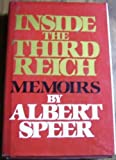 Inside the Third Reich: Memoirs by Albert Speer front cover