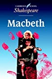 The Tragedy of Macbeth, William Shakespeare, 0521426219