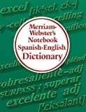 Merriam-Webster's Notebook Spanish-English Dictionary (English and Spanish Edition)