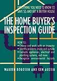 The Home Buyer's Inspection Guide, Warren Boroson and Ken Austin, 0471574503