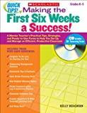 Quick Tips: Making the First Six Weeks a