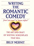 Writing the Romantic Comedy, Billy Mernit, 0060195681