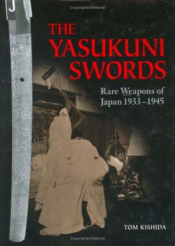 The Yasukuni Swords: Rare Weapons of Japan, 1933-1945