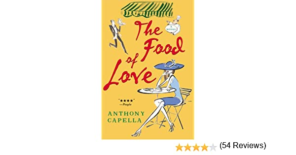 The food of love anthony capella amazon books fandeluxe Image collections