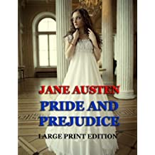 Pride and Prejudice - Large Print Edition by Jane Austen (2013-11-27)