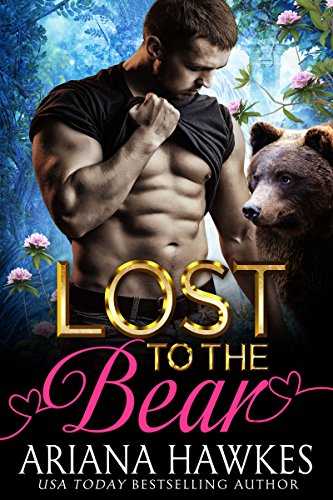 Lost To The Bear (BBW Bear Shifter Romance) by [Hawkes, Ariana]