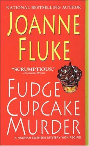 Fudge Cupcake Murder (Hannah Swensen Mysteries)