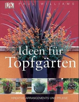Ideen für Topfgärten: Kreative Arrangements und Pflege