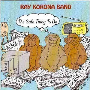 Price comparison product image Safe Thing to Do by Ray Band Korona (2005-10-05)