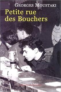 Petite rue des Bouchers : roman, Moustaki, Georges