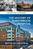 The History of Sunnybrook Hospital: Battle to Greatness