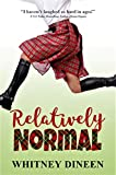 Download Relatively Normal in PDF ePUB Free Online