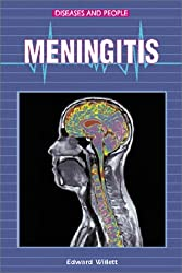 Meningitis (Diseases and People)