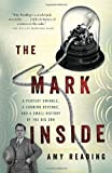 The Mark Inside, Amy Reading, 0307473597