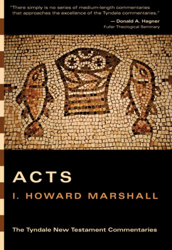 Acts (The Tyndale New Testament Commentaries) -