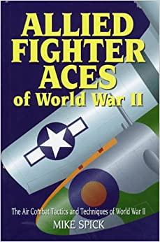 Book Allied Fighter Aces: The Air Combat Tactics and Techniques of World War II