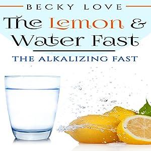 The Lemon & Water Fast Audiobook