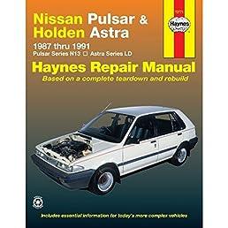nissan pulsar and holden astra australian automotive repair manual rh amazon com 1985 Nissan Pulsar 1990 Nissan Pulsar