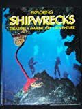 Exploring Shipwrecks, Keith Morris, 0831730951