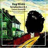 Wirén: Symphonies Nos 2 & 3/Concert Overtures Nos 1 & 2