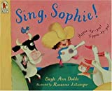 img - for Sing, Sophie! book / textbook / text book