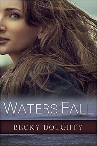 Waters Fall: Women's Christian Fiction