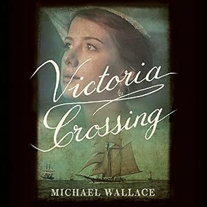 Victoria Crossing Audiobook