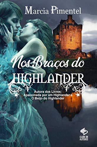 Nos Braços do Highlander