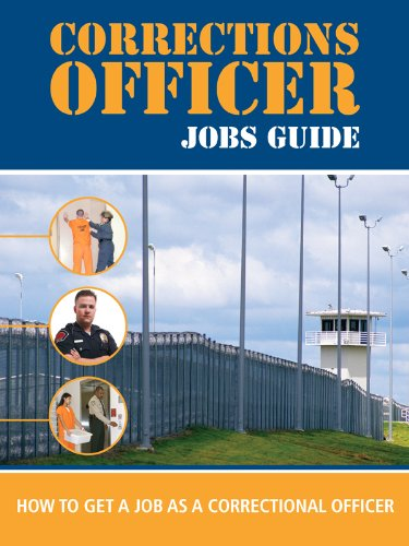 Amazon com: Correctional Officer Jobs Guide: How to Get a