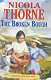 The Broken Bough, Nicola Thorne, 0727856812