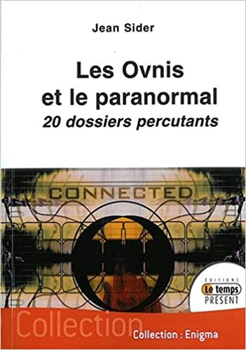 Livres gratuits en ligne Les ovnis et le paranormal epub, pdf