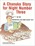 A Chanukah Story for Night, Dina Rosenfeld, 0922613168