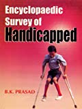 Encyclopeaedic Survey of the Handicapped