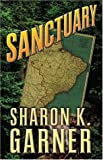 Sanctuary, Sharon K. Garner, 1594140979