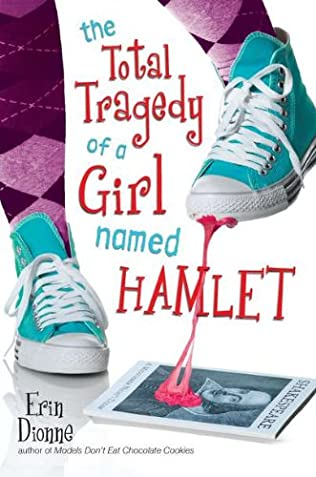 book cover of The Total Tragedy of a Girl Named Hamlet
