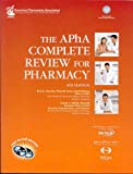 The APhA Complete Review for Pharmacy, Gourley, D. R. and Eoff, James C., 0972307680