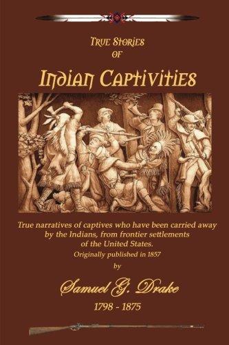 Read Online Indian Captivities pdf