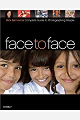 Face to Face: Rick Sammon's Complete Guide to Photographing People by Rick Sammon(2008-06-01) Paperback