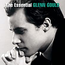 The Essential Glenn Gould
