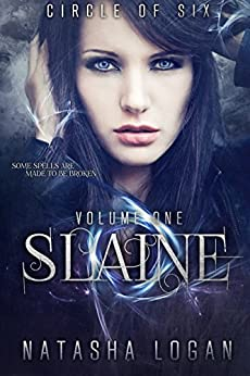 Slaine (Part One) (Circle of Six Book 1) (English Edition) de [Logan, Natasha]