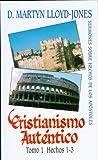 Cristianismo Autentico, Tomo 1, D. Martyn Lloyd-Jones, 0851518389