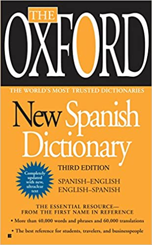 Amazon com: The Oxford New Spanish Dictionary: Third Edition